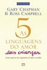 As Cinco Linguagens do Amor das Criancas