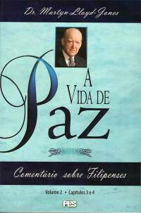 Filipenses Vol. 02 A Vida de Paz - Capa dura - Martyn Lloyd Jones